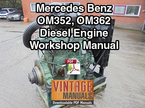 mercedes benz om352 om353 om362 engine workshop manual rh vintagemanuals net 2014 Mercedes Manual Mercedes Manual Transmission